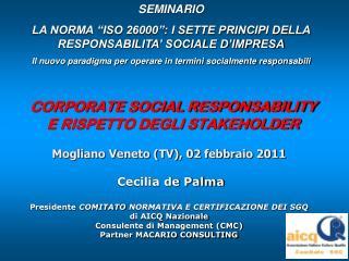 CORPORATE SOCIAL RESPONSABILITY  E RISPETTO DEGLI STAKEHOLDER