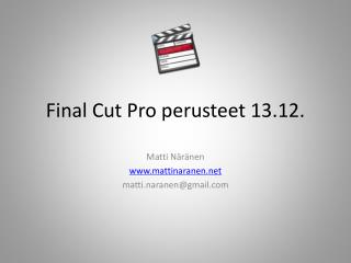 Final Cut Pro perusteet 13.12.