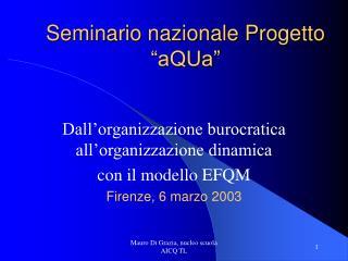 """Seminario nazionale Progetto """"aQUa"""""""