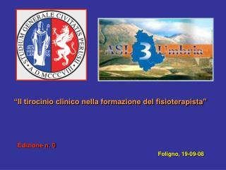 """""""Il tirocinio clinico nella formazione del fisioterapista"""""""