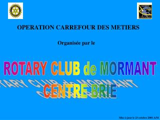 OPERATION CARREFOUR DES METIERS