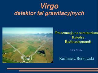 Virgo  detektor fal grawitacyjnych