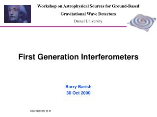 First Generation Interferometers