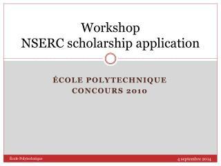 Workshop NSERC scholarship application