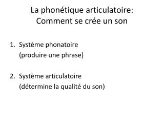 La phonétique articulatoire: Comment se crée un son