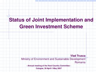 Status of Joint Implementation and Green Investment Scheme