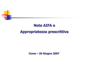 Note AIFA e  Appropriatezza prescrittiva