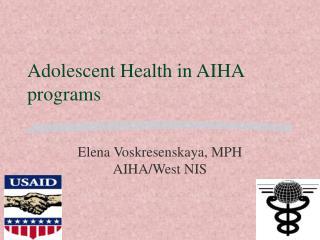Adolescent Health in AIHA programs