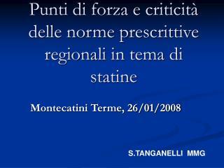 Punti di forza e criticità delle norme prescrittive regionali in tema di statine
