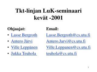 Tkt-linjan LuK-seminaari kevät -2001
