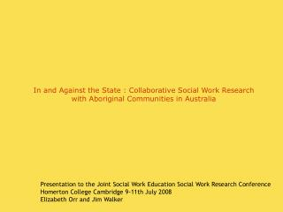 Presentation to the Joint Social Work Education Social Work Research Conference