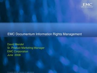 EMC Documentum Information Rights Management