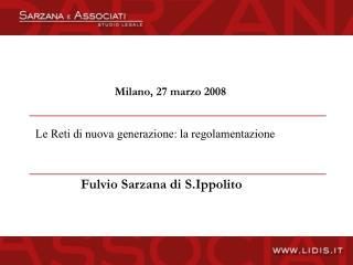 Milano, 27 marzo 2008