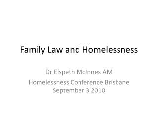 Family Law and Homelessness