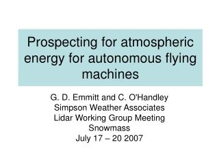 Prospecting for atmospheric energy for autonomous flying machines