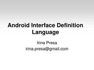 Android Interface Definition Language