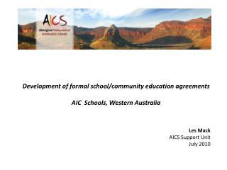 Development of formal school/community education agreements  AIC  Schools, Western Australia