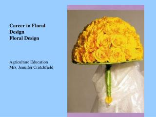 Career in Floral Design Floral Design