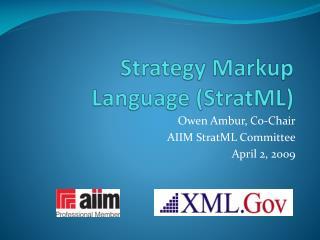 Strategy Markup Language (StratML)