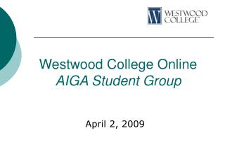 Westwood College Online AIGA Student Group