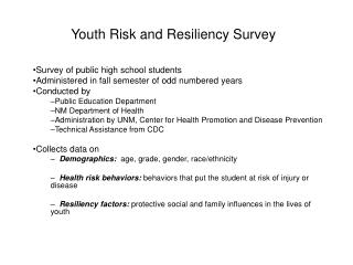 Youth Risk and Resiliency Survey