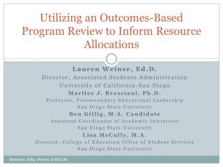 Utilizing an Outcomes-Based Program Review to Inform Resource Allocations