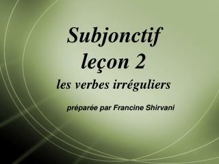 Subjonctif leçon 2