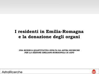 I residenti in Emilia-Romagna e la donazione degli organi