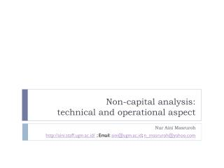 Non-capital analysis: technical and operational aspect