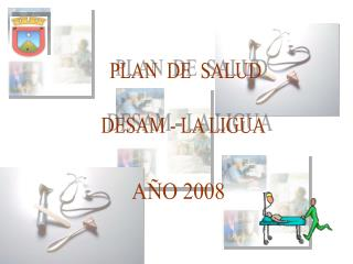 PLAN  DE  SALUD DESAM - LA LIGUA