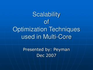 Scalability of Optimization Techniques used in Multi-Core