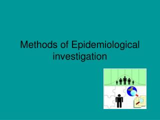 Methods of Epidemiological investigation