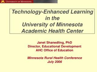 Technology-Enhanced Learning in the University of Minnesota  Academic Health Center
