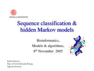 Sequence classification &  hidden Markov models