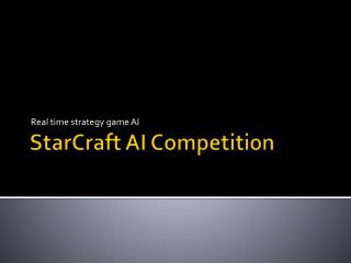StarCraft AI Competition