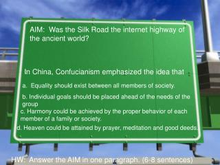 AIM:  Was the Silk Road the internet highway of the ancient world?