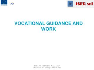 VOCATIONAL GUIDANCE AND WORK