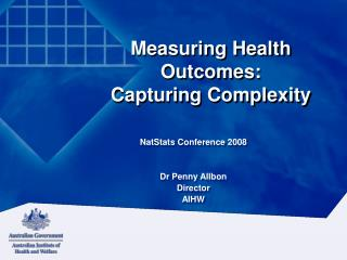 Measuring Health Outcomes: Capturing Complexity