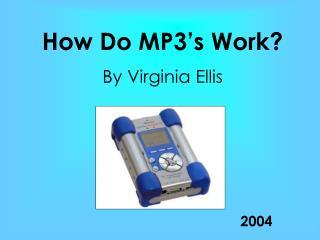 How Do MP3's Work?