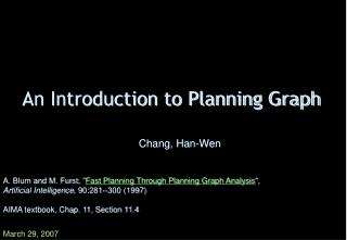 An Introduction to Planning Graph