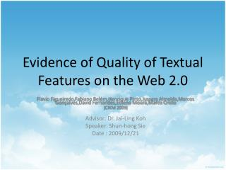 Evidence of Quality of Textual Features on the Web 2.0