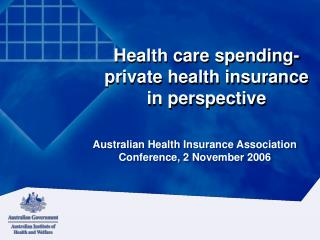 Health care spending- private health insurance in perspective