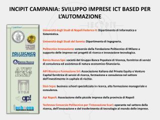 INCIPIT CAMPANIA: SVILUPPO IMPRESE ICT BASED PER L'AUTOMAZIONE