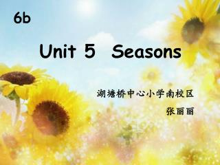 Unit 5  Seasons