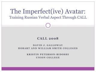 The Imperfect(ive) Avatar: Training Russian Verbal Aspect Through CALL