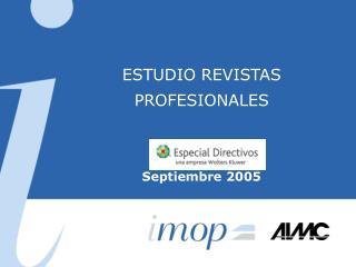 ESTUDIO REVISTAS PROFESIONALES