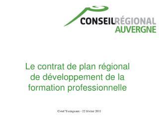 Le contrat de plan régional de développement de la formation professionnelle