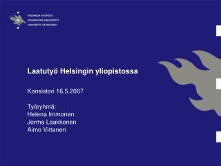 Laatutyö Helsingin yliopistossa