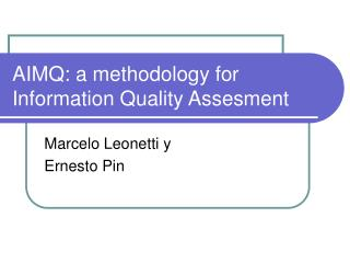 AIMQ: a methodology for Information Quality Assesment