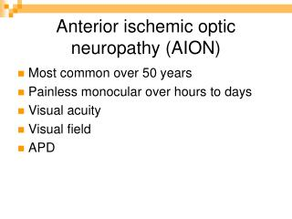 Anterior ischemic optic neuropathy (AION)